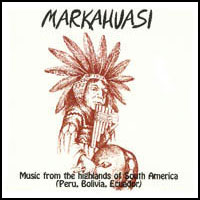 Markahuasi – Music From The Highlands Of South America
