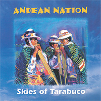 Andean Nation – Skies of Tarabuco