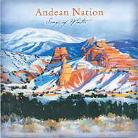 Andean Nation – Songs of Winter