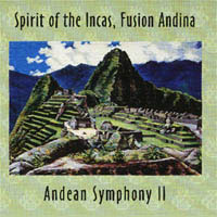 Andean Symphony – Volume II