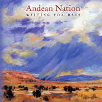 Andean Nation – Waiting for Rain